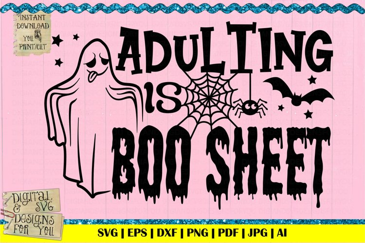 Adulting is boo sheet | Halloween svg | ghost svg | boo svg example image 1