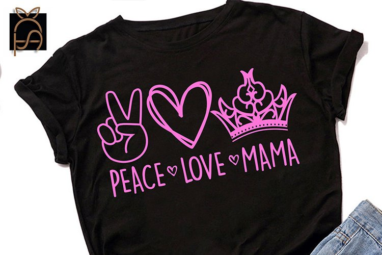 Peace Love Mama - Mother's Day SVG DXF EPS PNG example image 1