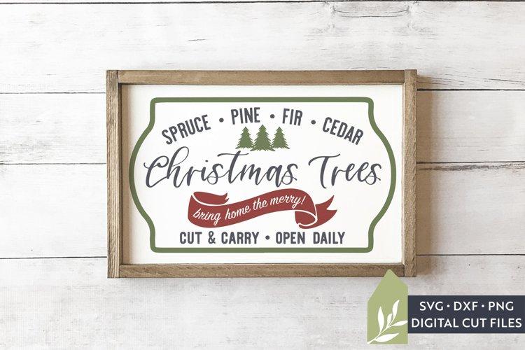 Christmas Tree Farm SVG Files, Farmhouse Christmas SVG example image 1