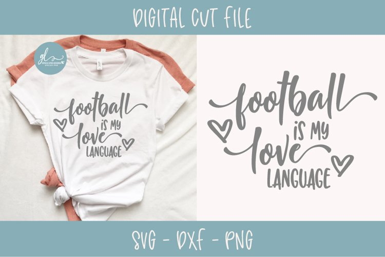 Football Is My Love Language - Football SVG Cut File example image 1