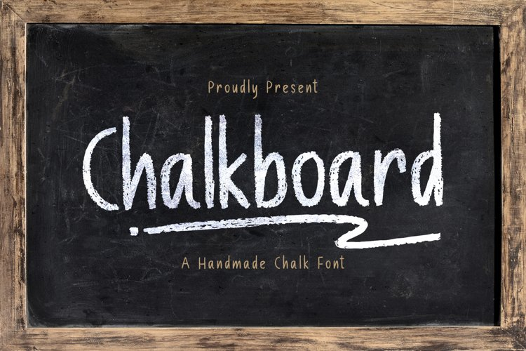 Chalk Board - A Handmade Chalk Font example image 1