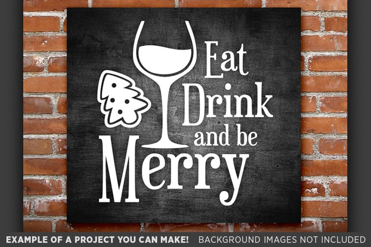 Eat Drink and Be Merry SVG - Eat Drink and Be Merry Sign 35 example image 1
