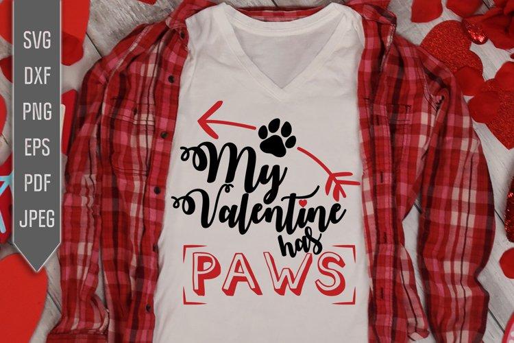 Download My Valentine Has Paws Svg Pet Valentine Svg Cat Dog Love 1129575 Cut Files Design Bundles