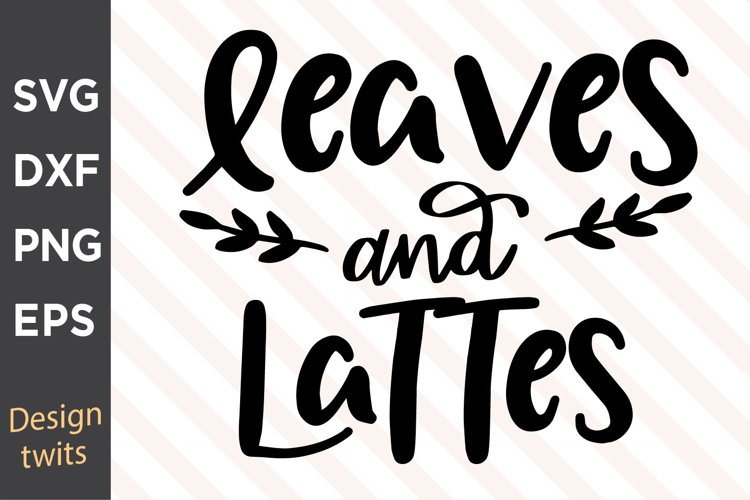 Leaves And Lattes SVG example image 1