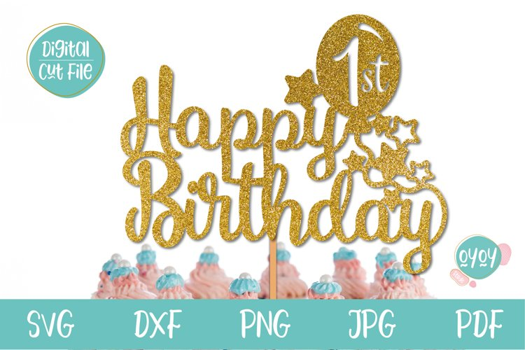 Happy 1st Birthday Cake Topper SVG example image 1