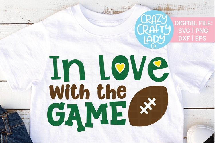 In Love with the Game Football SVG DXF EPS PNG Cut File example image 1