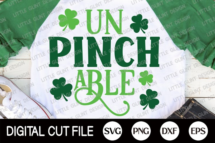 St Patricks Day Svg, Un Pinch Able, Lucky Svg, Clover Dxf example image 1