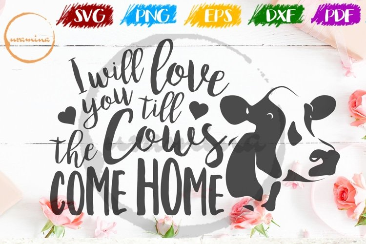 I Will Love You Valentine SVG PDF PNG example image 1