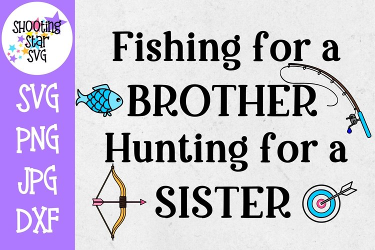 Fishing for a Brother Hunting for a Sister - Pregnancy SVG