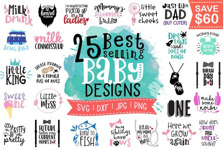 Best Selling Baby Sayings Bundle SVG DXF PNG JPG example image 1