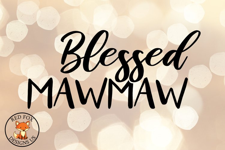 Blessed MawMaw SVG DXF PNG Cutting Files, Mother's Day example image 1