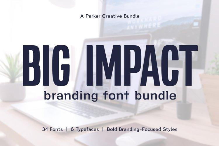 Big Impact Branding Font Bundle example image 1