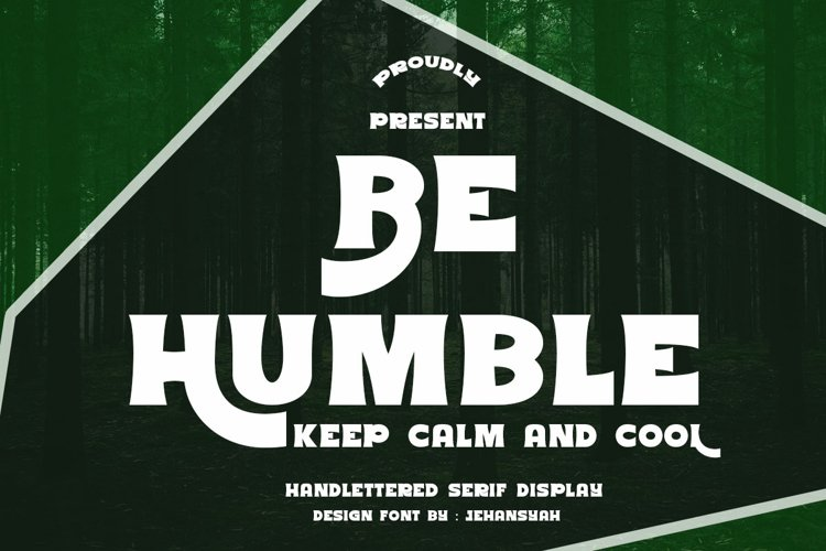 Be Humble example image 1