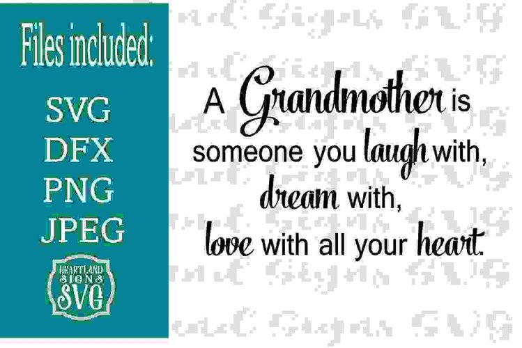 A Grandmother is Someone you laugh dream love SVG