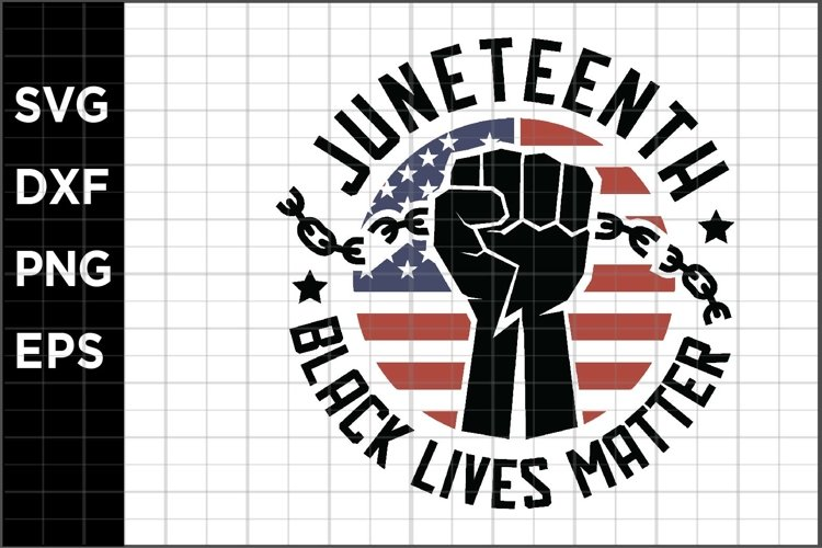 Juneteenth Black Lives Matter SVG