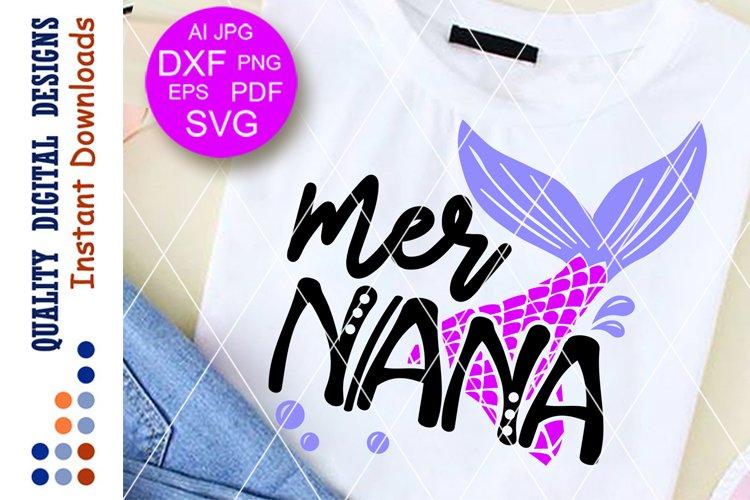 Mer nana svg files Mermaid tail clipart Nana shirt design