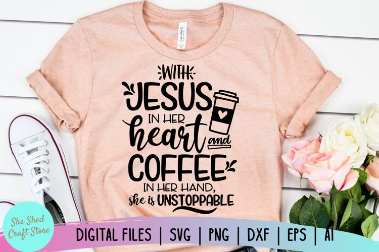 Coffee and Jesus SVG - Coffee SVG - Southern Saying SVG example image 1