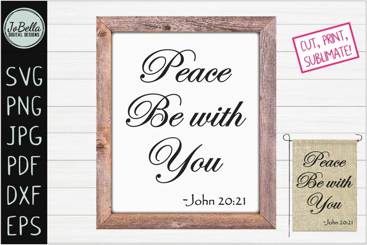 Peace Be With You Christian SVG, Sublimation PNG & Printable