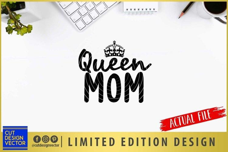 Queen Mom SVG