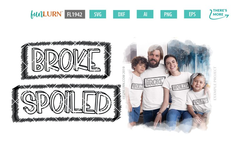 Broke Spoiled Family Set SVG Cut File