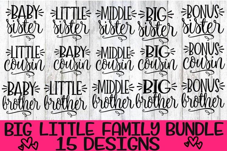 BIG Little Family Bundle - 15 Designs - SVG PNG EPS DXF