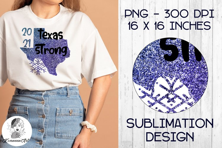 Texas strong / Snovid 2021 / Glitter design / PNG