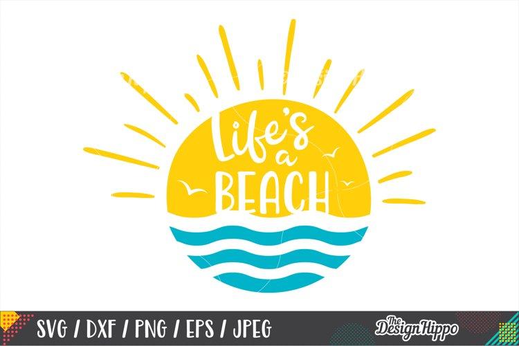 Lifes A Beach SVG, Funny, Summer, Waves, Sunshine, SVG PNG