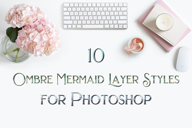 10 Ombre Mermaid Layer Styles for Photoshop