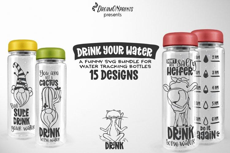 Water Bottle Tracker SVG Bundle | Drink Your Water