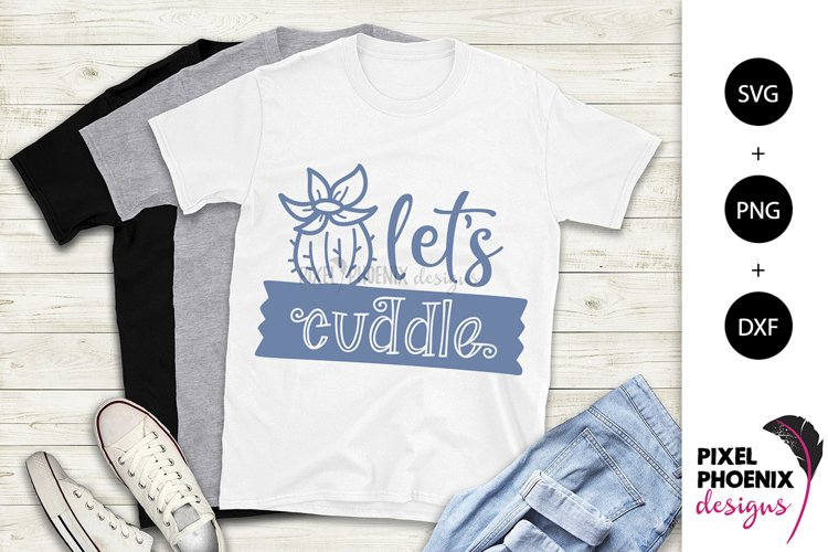 Let's Cuddle - Cactus SVG example image 1