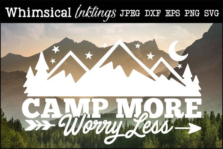 Camp More Worry Less SVG example image 1