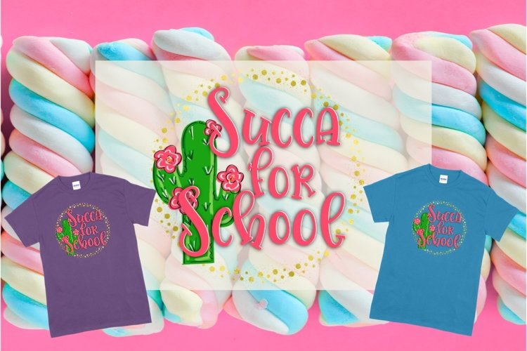 Succa For School Sublimation PNG example image 1