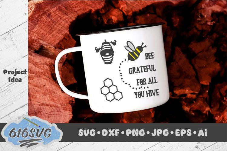 Bee Grateful For All You Hive example image 1