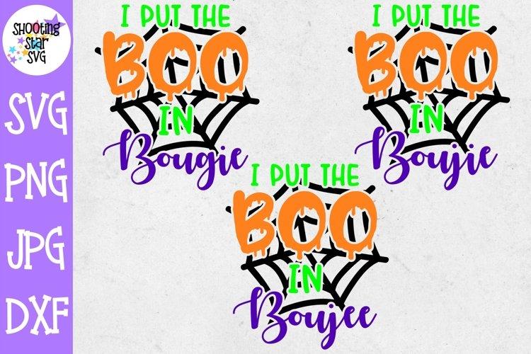 Boo in Bougie SVG - Boo in Boujee SVG - Boo in Boujie SVG