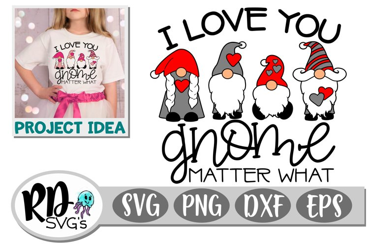 Gnome Matter What - A Valentines Day Cricut Cut File example image 1