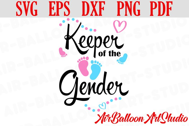 Keeper Of The Gender Svg Gender Reveal Svg Pregnancy Svg example image 1