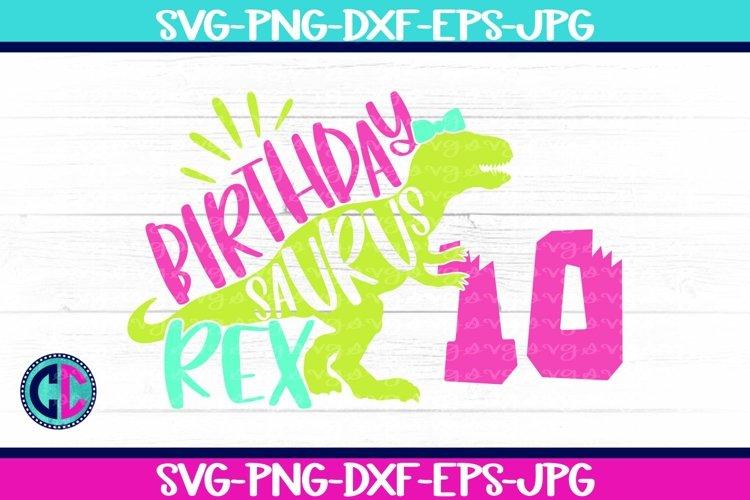 Birthday svg, Girl Ten Rex Svg example image 1