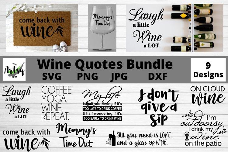 Download Wine Quotes Bundle Wine Svg Bundle Wine Lover Wine Glass 1128583 Cut Files Design Bundles