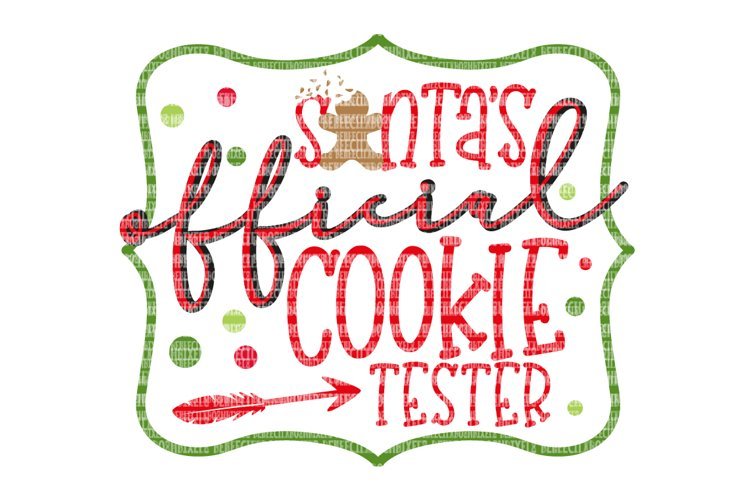 Santas Official Cookie Tester, Cricut Designs,  Christmas SVG Files, SVG for Silhouette, SVG Files for Cricut, dxf for Cricut, Scrapbooking example image 1