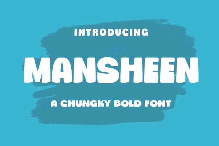 Mansheen/Chungky Font example image 1