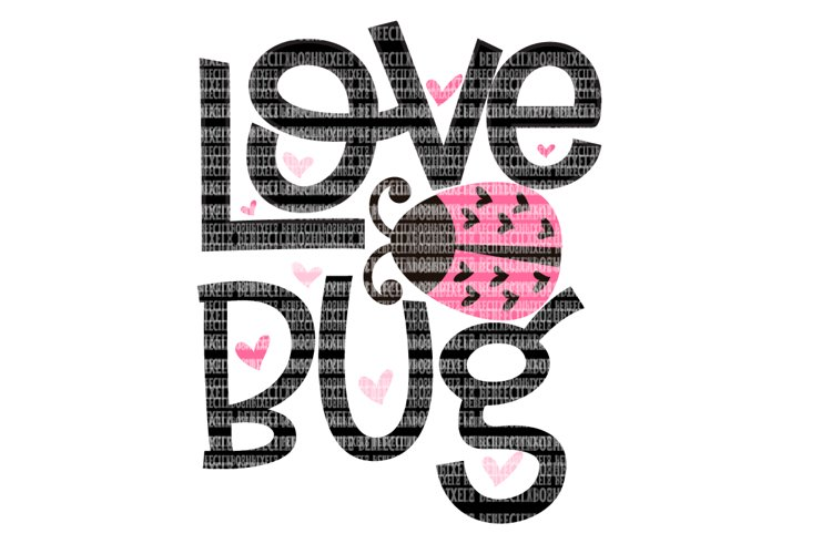 Love Bug Valentine's SVG Files for Cricut Design Space and Silhouette Studio Family Shirts Printable Clipart File Commercial Use example image 1