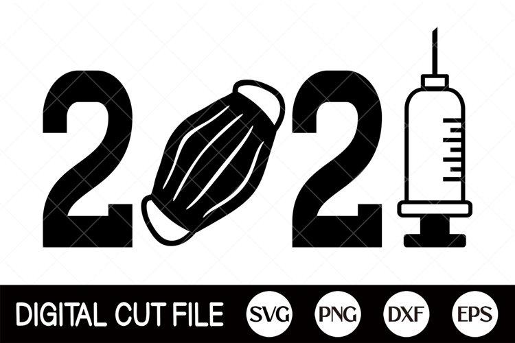 2021 Mask Vaccine SVG, 2021 SVG, Syringe, Mask DXF example image 1