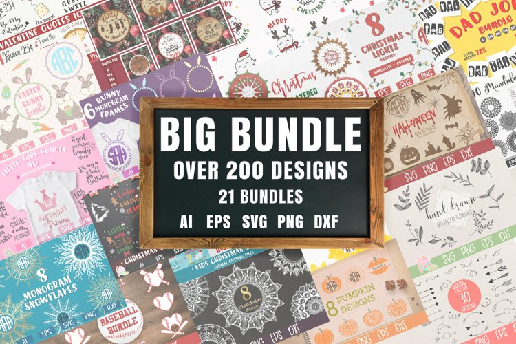 Big Bundle - 21 Bundles In One - SVG AI EPS PNG DXF