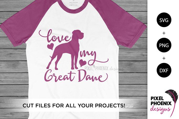 Dog SVG Love My Great Dane SVG