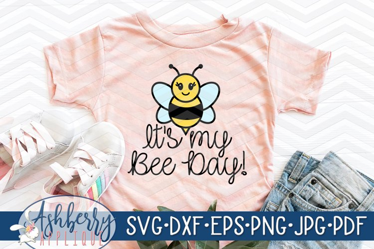 Its My Bee Day! SVG/DXF Cut File