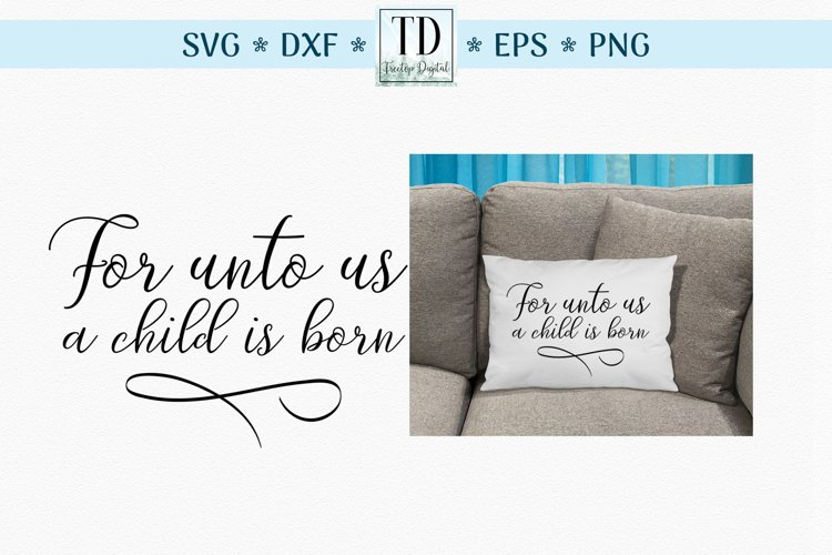 For Unto Us a Child is Born Scripture, A Bible Verse SVG