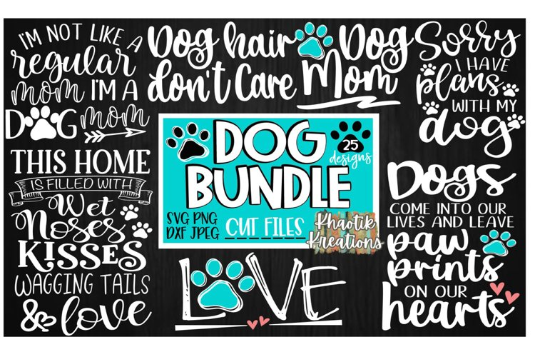 Dog Bundle Svg, Dog Mom Svg, Dog Life Svg, Dog Love Svg example image 1