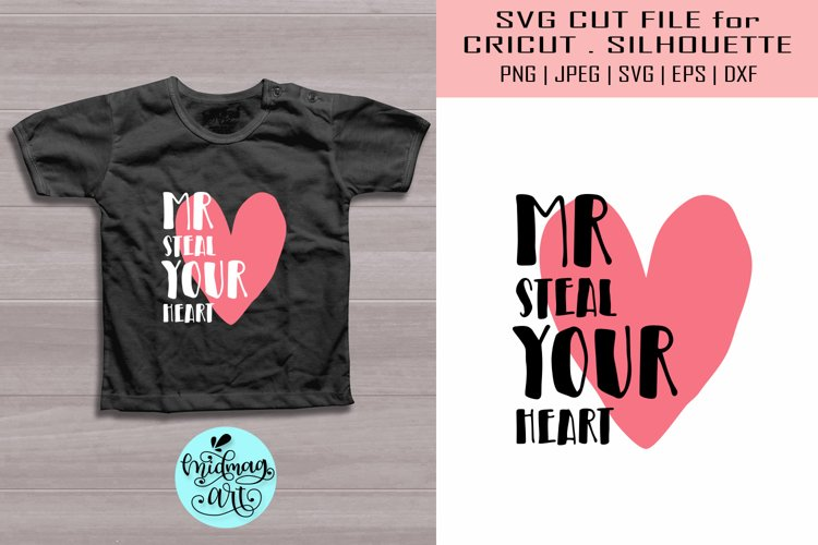 Mr. steal your heart svg, valentines day svg example image 1