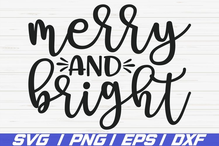 Merry And Bright SVG / Christmas SVG / Cut File / Cricut