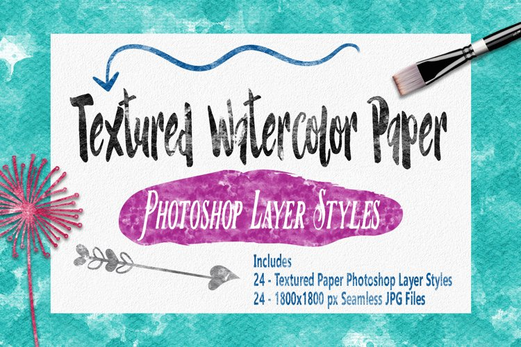 Textured Watercolor Paper Styles for Photoshop